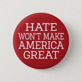 Hass macht Amerika nicht groß Runder Button 5,7 Cm