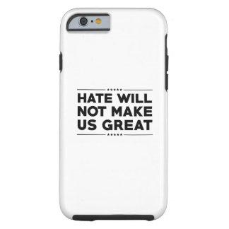 Hass macht US nicht groß Tough iPhone 6 Hülle