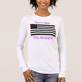 Hassen Sie nicht das gerade Langarm T-Shirt