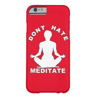 Hassen Sie nicht meditieren Weiß Barely There iPhone 6 Hülle