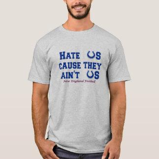 Hassen Sie uns Ursache sie aint wir T-Shirt