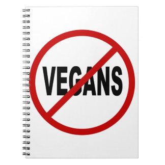HassVegans/No Vegans Zeichen-Aussage erlaubt Spiral Notizblock