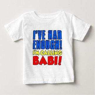 Hatte genügend nennendes Babi Baby T-shirt