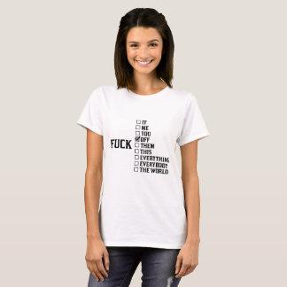 Hauen Sie ab T-Shirt