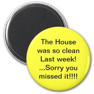 Haus war sauberer Spaß-Magnet Magnete