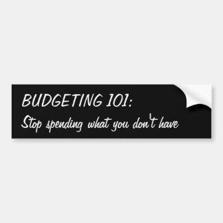 Haushaltsplanung 101: Stoppen Sie, aufzuwenden, Autoaufkleber