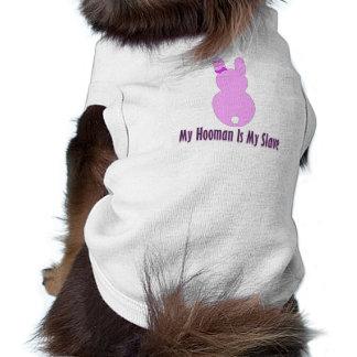Haustier-Kleidung - mein Hooman ist mein Sklave Shirt
