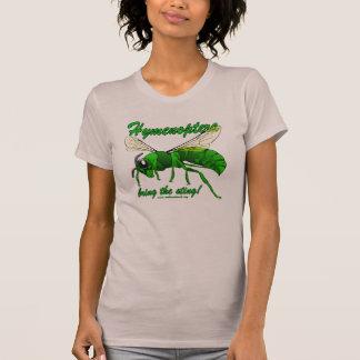 Hautflügler holen den Stich! T-Shirt