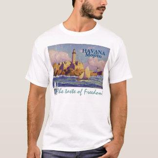 """Havana Mojito """"der Geschmack der Freiheit"""" Shirt"""