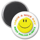 Have A Nice Day, Keep Smiling Always Smilie Magnet