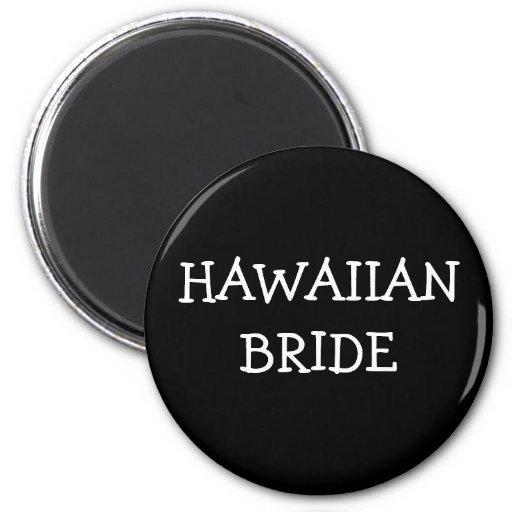 Hawaiische Braut Kühlschrankmagnet