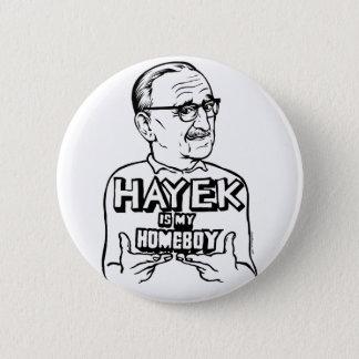 Hayek ist mein Homeboy-Knopf Runder Button 5,7 Cm