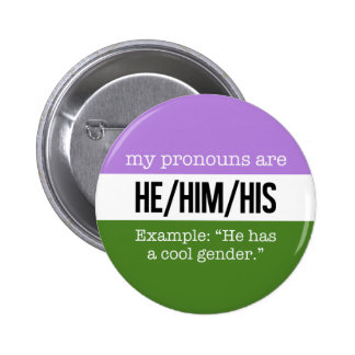 He/Him Pronomina - Genderqueer Flagge Runder Button 5,1 Cm