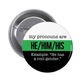 He/Him Pronomina - Neutrois Flagge Runder Button 5,1 Cm