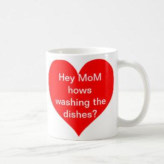 He Mamma Hows, die das Geschirr waschen? Kaffeetasse