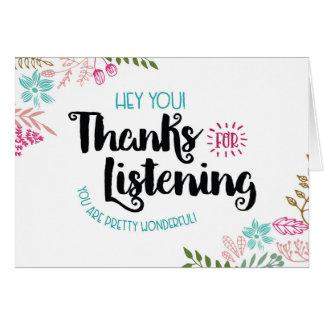 He Sie! Dank für das Hören. Sie sind wunderbar! Karte