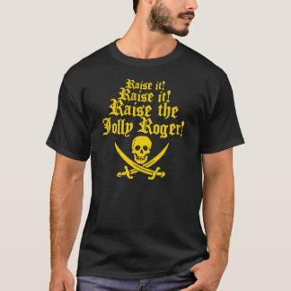Heben Sie die Piratenflagge an T-Shirt