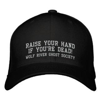 Heben Sie Ihre Hand an, wenn Sie tot sind! Bestickte Baseballkappe