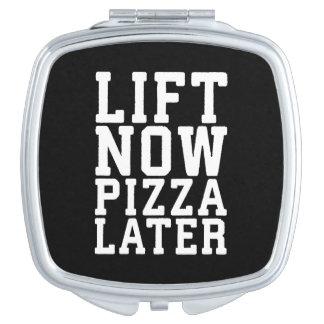 Heben Sie jetzt, Pizza-später - lustige Schminkspiegel