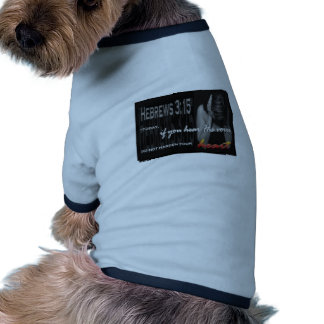 Hebräer-3:15 Hund Shirts