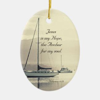 Hebräer-6:19 Jesus-Anker für mein Soul, Segelboote Ovales Keramik Ornament