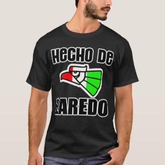 Hecho De Laredo, Texas -- T - Shirt