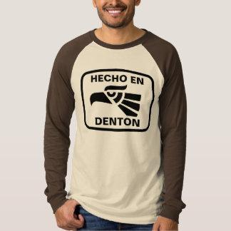 Hecho en Denton personalizado Gewohnheit T-Shirt