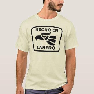 Hecho en Laredo personalizado Gewohnheit T-Shirt