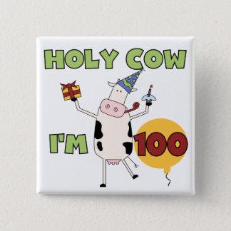 Heilige Kuh-100. Geburtstags-T-Shirts und Quadratischer Button 5,1 Cm