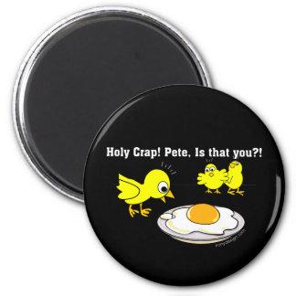 Heiliger Mist! Peter, ist dass Sie? Runder Magnet 5,7 Cm