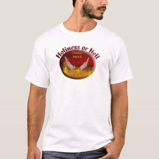 Heiligkeits-oder Höllen-Konferenz-Kleidung T-Shirt