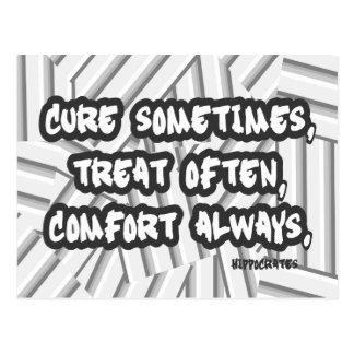 Heilungs-manchmal Leckerei-häufig Komfort-immer Postkarte