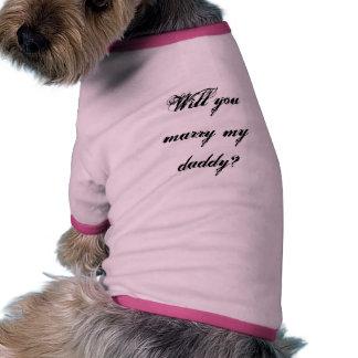 Heiraten Sie meinen Heirat-Antrag des Vati-Hündche Haustierhemden