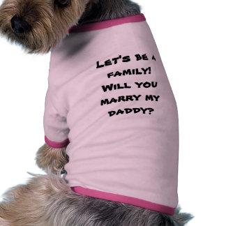 Heiraten Sie meinen Heirat-Antrag des Vati-Hündche Hund Shirt