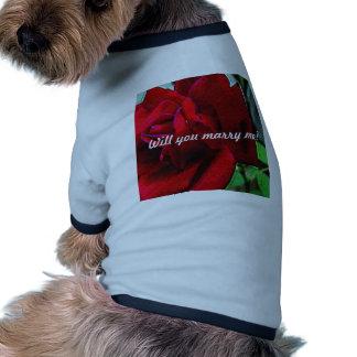 """""""Heiraten Sie mich?"""" Mitteilung auf Roter Rose Hund T-shirt"""