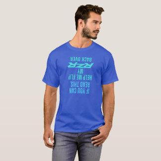 Helfen Sie mir, mein RZR zurück umzudrehen vorbei T-Shirt