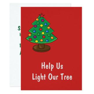 Helfen Sie uns, unseren Weihnachtsbaum zu 14 X 19,5 Cm Einladungskarte