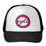 Hella ist nicht ein Wort-Hut Trucker Cap