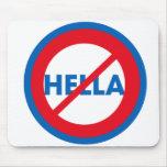 Hella ist nicht ein Wort Mousepad