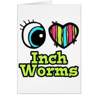 Helle LiebeInchworms des Augen-Herz-I Karte