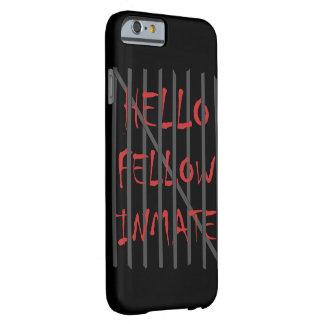 Hellow Mitinsasse Iphone Fall Barely There iPhone 6 Hülle