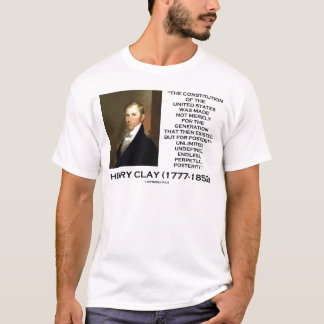 Henry Clay-Konstitution von Staat-Nachwelt T-Shirt