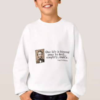Henry David Thoreau - vereinfachen Sie, Sweatshirt