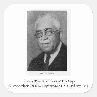 "Henry Thacker ""Harry"" Burleigh Quadratischer Aufkleber"