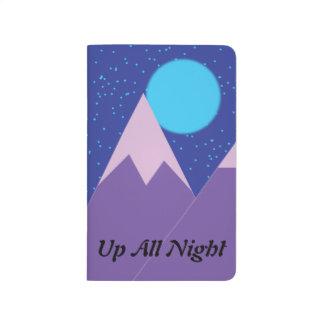 Herauf die ganze Nacht Taschen-Zeitschrift Taschennotizbuch