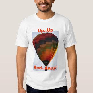 Herauf… oben und, weg! Heißluft-Ballon Tshirts