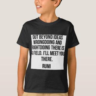 Heraus über Ideen hinaus… Rumi T-Shirt