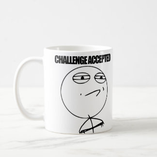 Herausforderung angenommen kaffeetasse