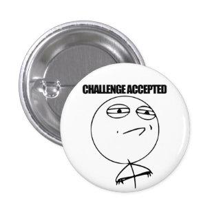 Herausforderung angenommen runder button 2,5 cm
