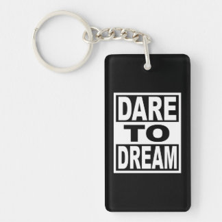 Herausforderung zum Traum Schlüsselanhänger